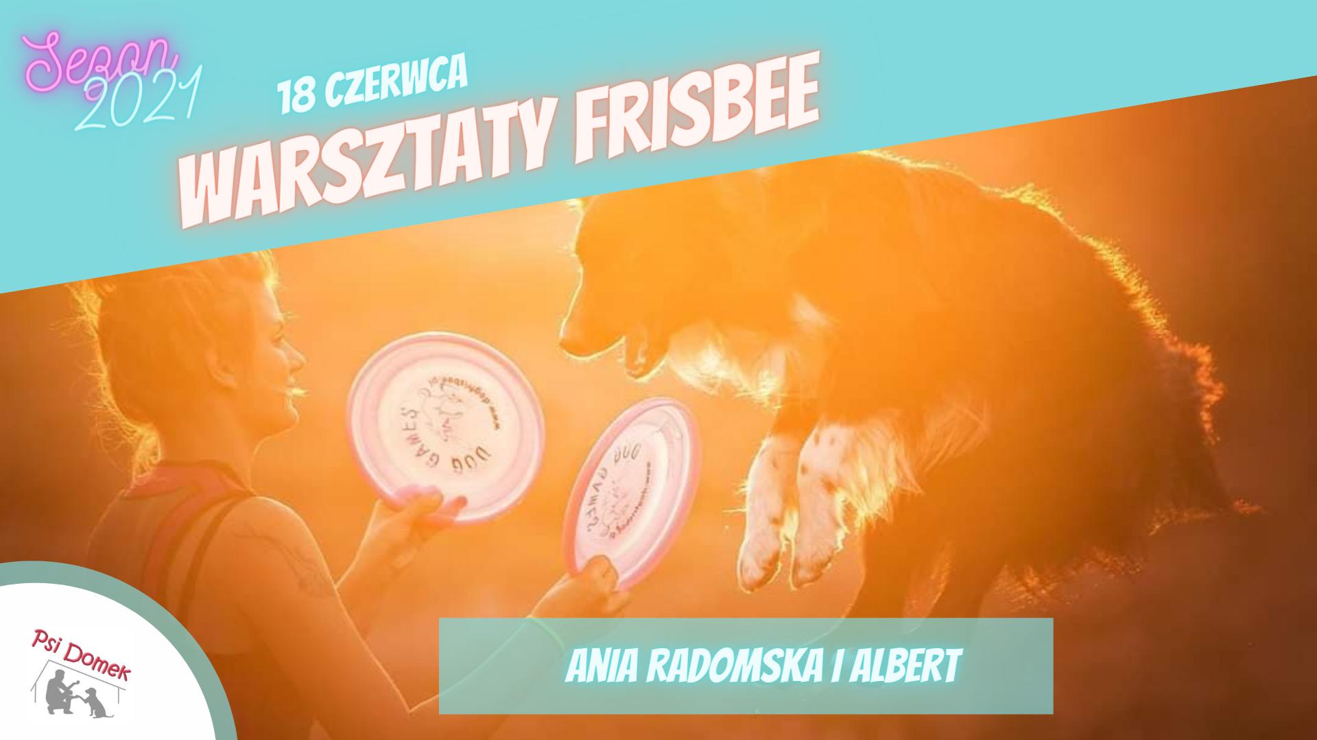 Warsztaty dogfrisbee z Anią Radomską w Psim Domku - 18 czerwca 2021